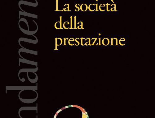 La società delle prestazioni – Presentazione del libro