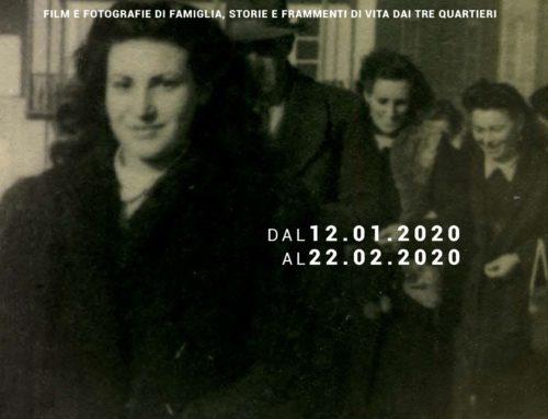 Piccoli Archivi di Quartiere. Inaugurazione della mostra – Domenica 12 Gennaio 2020