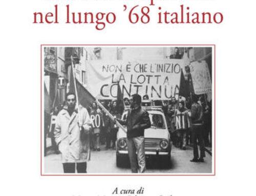 Traiettorie operaiste nel lungo '68 italiano. Presentazione online del libro – 18 dicembre 2020