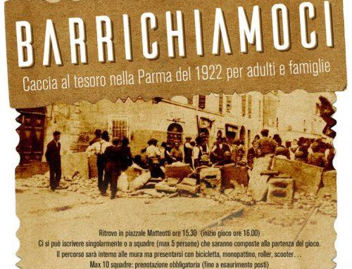 Barrichiamoci. Caccia al tesoro nella Parma del 1922 per adulti e famiglie – 11 settembre 2021